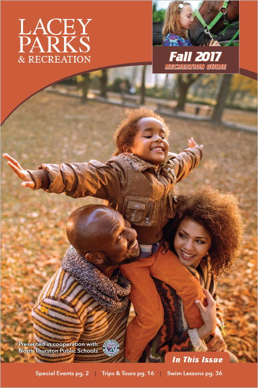 City of Lacey Parks & Recreation Program Guide Fall 2017 Lacey, WA