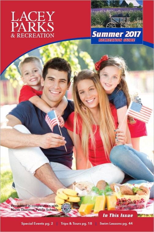 City of Lacey Parks & Recreation Program Guide Summer 2017 Lacey, WA
