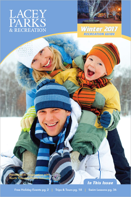 City of Lacey Parks & Recreation Program Guide Winter 2017 Lacey, WA