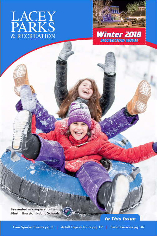 City of Lacey Parks & Recreation Program Guide Winter 2018 Lacey, WA