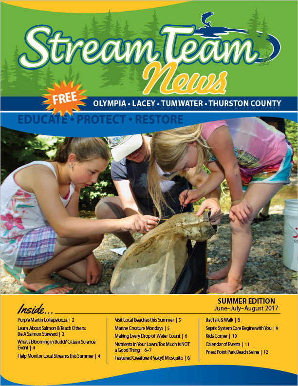 Thurston County Stream Team Newsletter Summer 2017 Olympia, WA