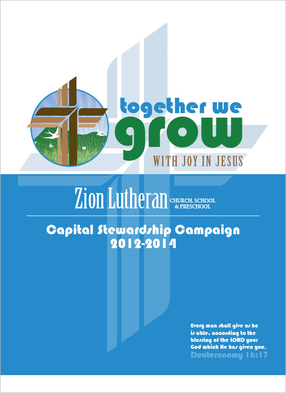 Zion Lutheran Church Capital Campaign Booklet Rapid City, SD